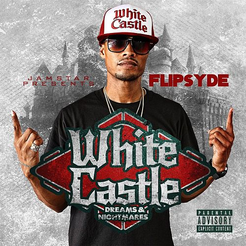 Play & Download White Castle Dreams & Nightmares by Flipsyde | Napster