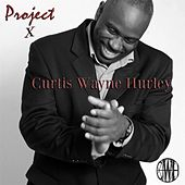 Play & Download Love Makes You Real by Curtis Wayne Hurley | Napster