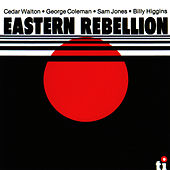 Eastern Rebellion by Cedar Walton