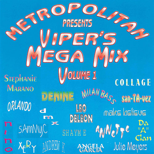 Play & Download Metropolitan Presents Viper's Mega Mix Volume 1 by Various Artists | Napster