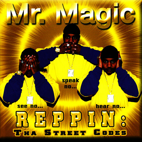 Reppin: Tha Street Codes von Mr. Magic