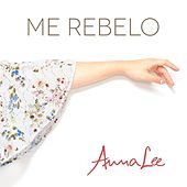 Me Rebelo by Anna Lee