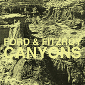 Play & Download Canyons by Ford & Fitzroy | Napster