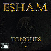 Play & Download Tongues by Esham | Napster