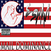 Play & Download Mail Dominance by Esham | Napster