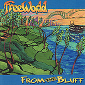 Play & Download From the Bluff by FreeWorld | Napster