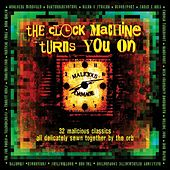 Play & Download The Clock Machine Turns You On: Volume 2 by Various Artists | Napster