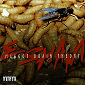 Maggot Brain Theory by Esham