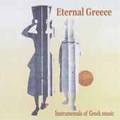 Eternal Greece / Instrumentals of Greek music by Various Artists