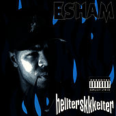 Play & Download Hellterskkkelter by Esham | Napster