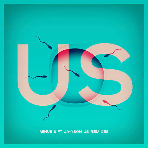 Us by Minus 8