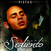 Play & Download Sediento Pistas by Carlos Manuel | Napster