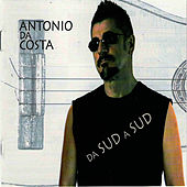 Da Sud a Sud by Antonio Da Costa