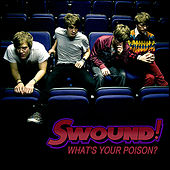 What's Your Poison? by Swound!