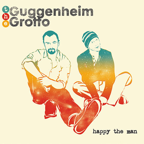 Play & Download Happy The Man by The Guggenheim Grotto | Napster