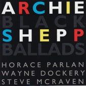 Black Ballads by Archie Shepp