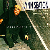 Bassman's Basement by Lynn Seaton