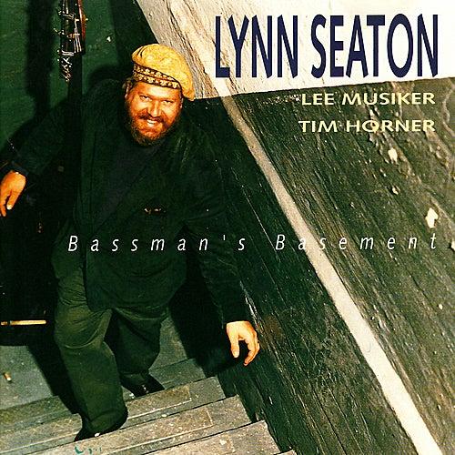 Bassman's Basement by Lynn Seaton
