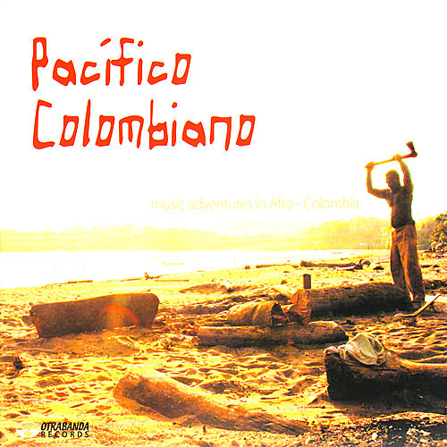 Play & Download Pacífico Colombiano by Various Artists | Napster