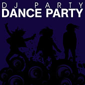 Play & Download Dance Party by DJ Party | Napster