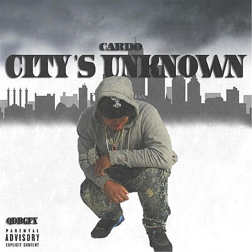 City's Unknown by Cardo (Hip-Hop)