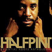 Play & Download Essential Roots Anthology by Half Pint | Napster