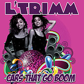 Play & Download Cars That Go Boom by L'Trimm | Napster