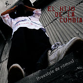 Play & Download Freestyle De Ritmos by El Hijo De La Cumbia | Napster