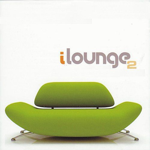 Play & Download iLounge, Volume 2 by Various Artists | Napster