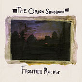 The Orion Songbook by Frontier Ruckus