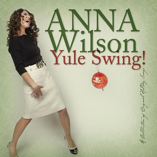 Play & Download Yule Swing! by Anna Wilson | Napster
