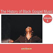 The History of Black Gospel Volume 6 by Various Artists