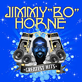 Greatest Hits (Digitally Remastered) by Jimmy Bo Horne