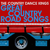 Play & Download Great Country Road Songs by Country Dance Kings | Napster