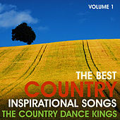 Play & Download The Best Country Inspirational Songs, Volume 1 by Country Dance Kings   Napster