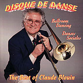 Play & Download The Best of Disque de Danse by Claude Blouin | Napster