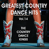 Play & Download Greatest Country Dance Hits 14 by Country Dance Kings | Napster