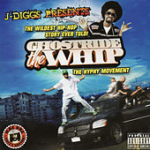 Play & Download Ghostride the Whip by J-Diggs | Napster