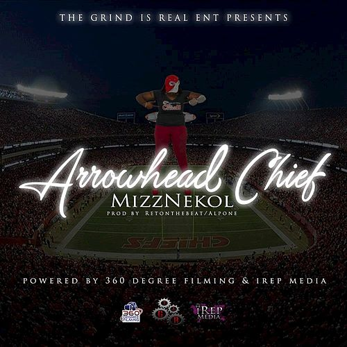 Play & Download Arrowhead Chief by Mizznekol | Napster