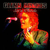 Play & Download Live in Australia by Glenn Hughes | Napster