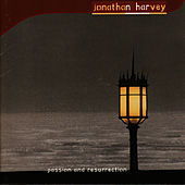 Harvey: Passion and Resurrection by BBC Singers