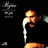 Beman Che by Bijan Mortazavi