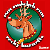 Play & Download Run Rudolph Run by Rocky Burnette | Napster