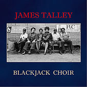 Play & Download Blackjack Choir by James Talley | Napster