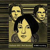 Peel Sessions by Galaxie 500