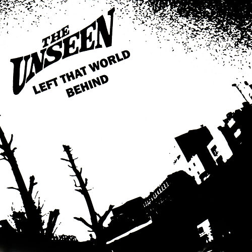 Play & Download Left That World Behind by Unseen | Napster