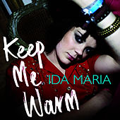 Play & Download Keep Me Warm by Ida Maria | Napster