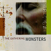 Play & Download Monsters by The Gathering | Napster