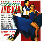 Let's Dance Latin American by Graham Dalby And The Grahamophones