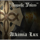 Play & Download Angaelic Voices by Alquimia | Napster